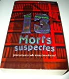 003-13 MORTS SUSPECTES (2762586011) by Binette, Louise