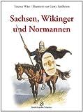 Sachsen, Wikinger, Normannen