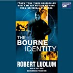 The Bourne Identity (       UNABRIDGED) by Robert Ludlum Narrated by Scott Brick