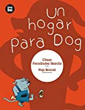 Un hogar para Dog (Primeros lectores) (Spanish Edition)