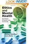 Ethics and Mental Health: The Patient...