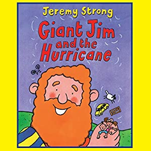 Giant Jim and the Hurricane | [Jeremy Strong]