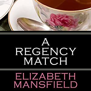 A Regency Match Hörbuch