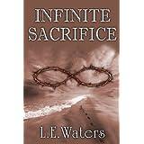 Infinite Sacrifice (Infinite Series, Book 1)