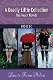 The Touch Novels: A Deadly Little Collection