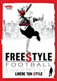 echange, troc Freestyle football