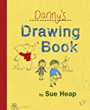 Danny's Drawing Book (0763636541) by Heap, Sue