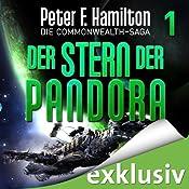Der Stern der Pandora (Die Commonwealth-Saga 1) | [Peter F. Hamilton]