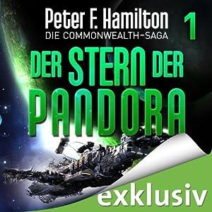 Der Stern der Pandora (Die Commonwealth-Saga 1) Hörbuch