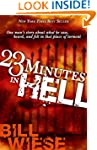 23 Minutes In Hell: One Man's Story A...