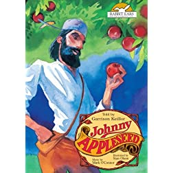 Johnny Appleseed, Told by Garrison Keillor with Music by Mark O'Connor
