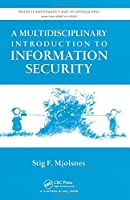 A Multidisciplinary Introduction to Information Security Front Cover