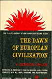 img - for The Dawn of European Civilization book / textbook / text book