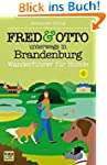 FRED & OTTO unterwegs in Brandenburg:...