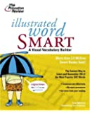 Illustrated Word Smart: A Visual Vocabulary Builder (Smart Guides)