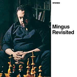 Mingus Revisited / Jazz Portraits: Mingus in