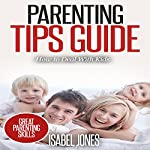 Parenting Tips Guide: How to Deal with Kids   Isabel Jones