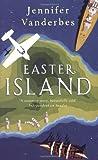 Jennifer Vanderbes Easter Island