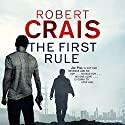 The First Rule Audiobook by Robert Crais Narrated by Robert Crais