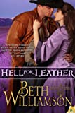 Hell for Leather (The Malloy Family)