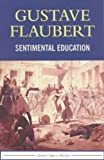 Image of Sentimental Education - Full Version (Annotation) (Literary Classics Collection)