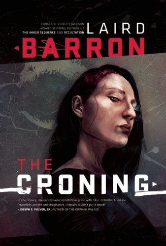 The Croning: Laird Barron: 9781597802314: Amazon.com: Books
