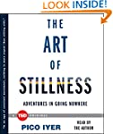 The Art of Stillness: Adventures in G...