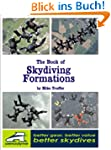The Book of Skydiving Formations: 2-w...