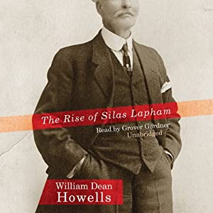 The Rise of Silas Lapham | [William Dean Howells]