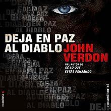 Deja en paz al diablo [Let the Devil Sleep] (       UNABRIDGED) by John Verdon, Javier Guerrero - translator Narrated by Pau Ferrer