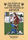 The Story of the Grail and the Passing of Arthur (Dover Children's Classics) (048627361X) by Pyle, Howard
