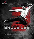 The Treasures of Bruce Lee: The Official Story of the Legendary Martial Artist