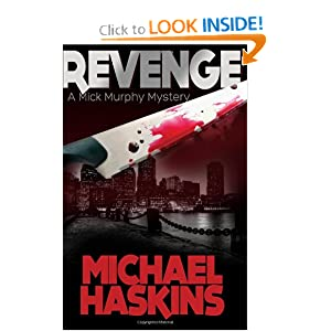 Revenge: A Mick Murphy Mystery