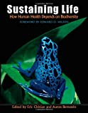 img - for By Author Sustaining Life: How Human Health Depends on Biodiversity (Ill) book / textbook / text book