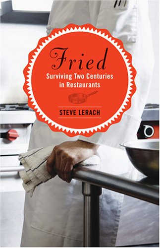 Fried Surviving Two Centuries in Restaurants087351887X