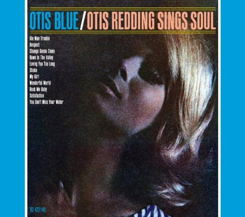 Otis Blue / Otis Redding Sings Soul (Collector's Edition)