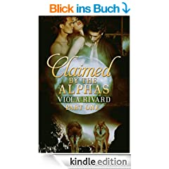 Claimed by the Alphas: Part One (English Edition)