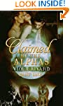 Claimed by the Alphas: Part One (Clai...