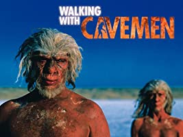 Walking with Cavemen - Season 1