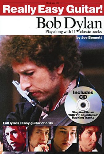Bob Dylan. Really Easy Guitar +CD: Play Along with 11 Classic Tracks