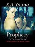 img - for Prophecy Of The Female Warrior (The Nephilim Warrior Series Book 1) book / textbook / text book