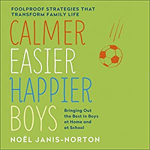 Calmer, Easier, Happier Boys Audiobook