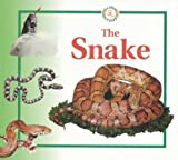 The Snake (Turtleback School & Library Binding Edition) (Life Cycle of A...) (0613179412) by Crewe, Sabrina