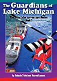 img - for The Guardians of Lake Michigan: Book 7 of the Gun Lake Adventure Series book / textbook / text book
