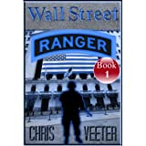 Wall Street Ranger - Book 1by Chris Veeter