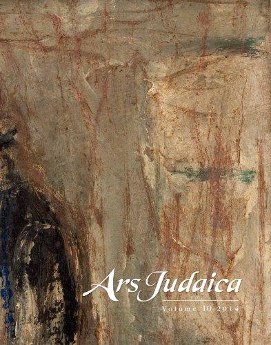 Ars Judaica, Volume 10: The Bar-Ilan Journal of Jewish Art