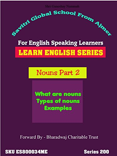 Nouns - Part 2. English Lessons Series. Learn Full English in 72 Hours by Dr Anup