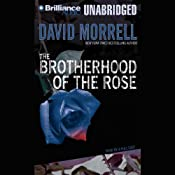 The Brotherhood of the Rose | David Morrell