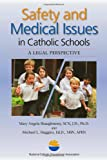 img - for Safety and Medical Issues in Catholic Schools: A Legal Perspective book / textbook / text book