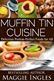 Muffin Tin Cuisine